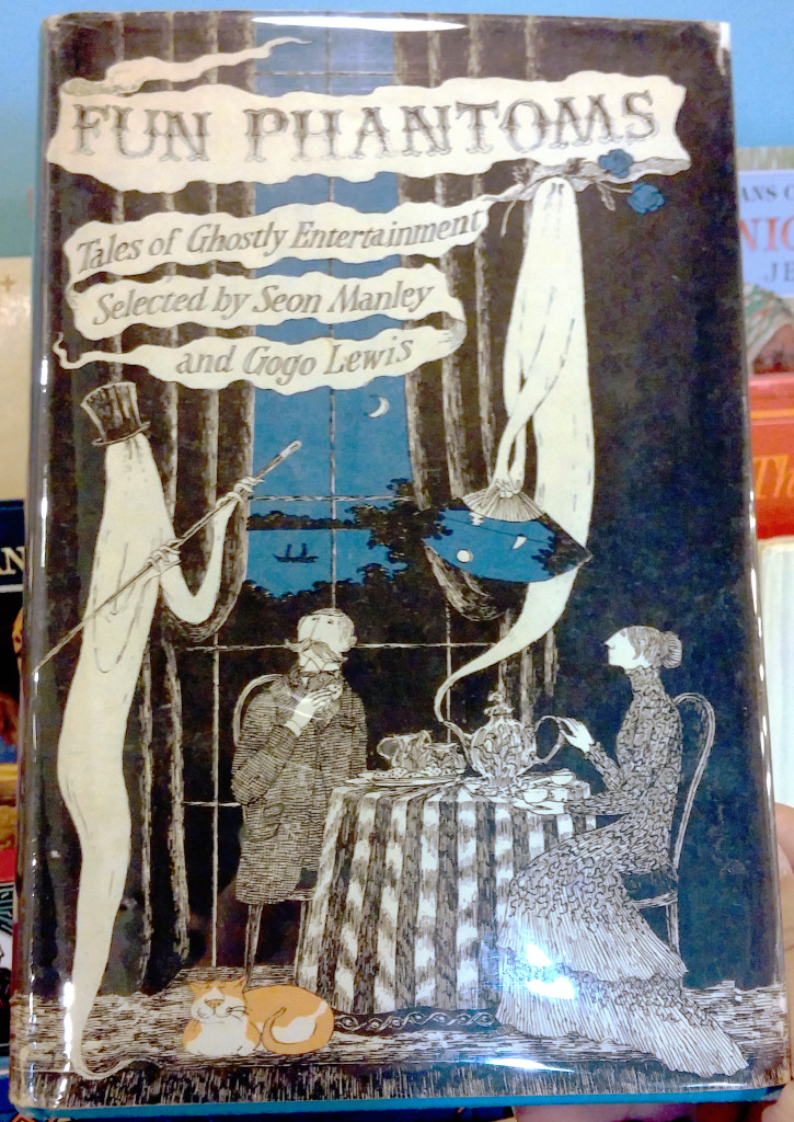 The cover of Fun Phantoms: Tales of ghostly entertainment selected by Seon Manley and Gogo Lewis shows two Victorians taking tea by a tall window. A ghost nearby wears a top-hat and holds a cane; another with a fan is rising from the spout of the teapot.