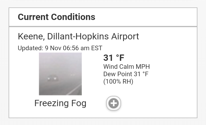 Current conditions: Keene, Dillant-Hopkins Airport, Updated: 9 Nov 06:56 am EST: Freezing Fog