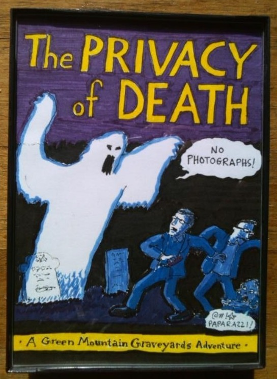 "Cover of imaginary book ""The Privacy of Death - A Green Mountain Graveyards Adventure"""