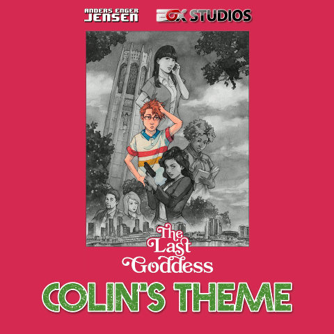 Anders Enger Jensen / EOX Studios - The Last Goddess: Colin's Theme